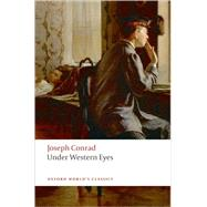Under Western Eyes by Conrad, Joseph; Hawthorn, Jeremy, 9780199552375