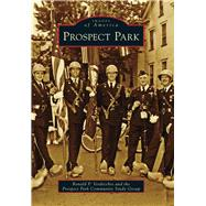 Prospect Park by Verdicchio, Ronald P.; Prospect Park Community Study Group, 9781467122375