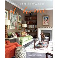 William Yeoward at Home by Yeoward, William; Kingcome, Gavin, 9781782492375