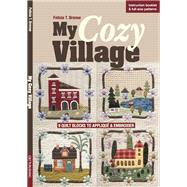 My Cozy Village by Brenoe, Felicia T., 9781617452376