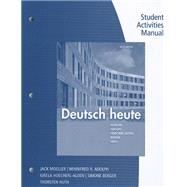 Student Activities Manual for Moeller/Huth/Hoecherl-Alden/Berger/Adolph's Deutsch heute, 10th by Moeller, Jack; Huth, Thorsten; Hoecherl-Alden, Gisela; Berger, Simone; Adolph, Winnie, 9781111832377