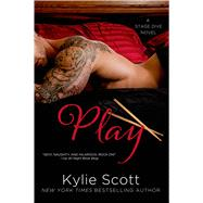 Play by Scott, Kylie, 9781250052377