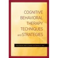 Cognitive Behavioral Therapy Techniques and Strategies by Wenzel, Amy, 9781433822377