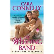 The Wedding Band by Connelly, Cara, 9780062282378