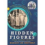 Hidden Figures Young Readers' Edition by Shetterly, Margot Lee, 9780062662378