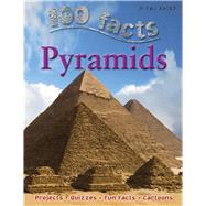 100 Facts - Pyramids by Malam, John, 9781848102378