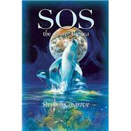 SOS: the song of the sea by Cosgrove, Stephen, 9781940242378