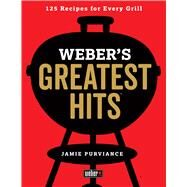 Weber's Greatest Hits by Purviance, Jamie, 9780544952379