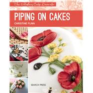 Piping on Cakes by Flinn, Christine, 9781782212379
