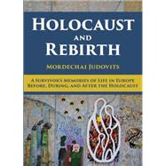 Holocaust and Rebirth by Judovits, Mordechai, 9789655242379