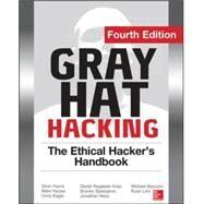 Gray Hat Hacking The Ethical Hacker's Handbook, Fourth Edition by Regalado, Daniel; Harris, Shon; Harper, Allen; Eagle, Chris; Ness, Jonathan; Spasojevic, Branko; Linn, Ryan; Sims, Stephen, 9780071832380