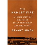 The Hamlet Fire by Simon, Bryant, 9781620972380