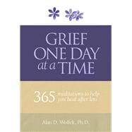 Grief One Day at a Time by Wolfelt, Alan D., 9781617222382