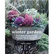 The Winter Garden by Hardy, Emma, 9781782492382