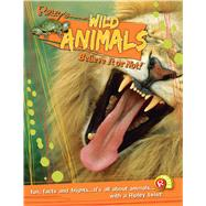 Wild Animals by Ripley's Believe It or Not, 9781609912383