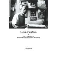 Living Anarchism by Ealham, Chris, 9781849352383