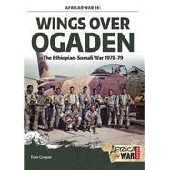 Wings Over Ogaden by Cooper, Tom, 9781909982383