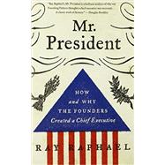 Mr. President by RAPHAEL, RAY, 9780307742384