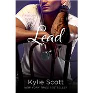 Lead A Stage Dive Novel by Scott, Kylie, 9781250052384