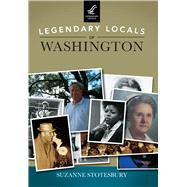 Legendary Locals of Washington, North Carolina by Stotesbury, Suzanne, 9781467102384