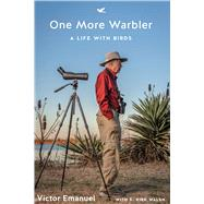 One More Warbler by Emanuel, Victor; Walsh, S. Kirk (CON), 9781477312384