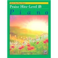 Alfred's Basic Piano Course Praise Hits: Level 1b