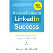 The Power Formula for Linkedin Success by Breitbarth, Wayne, 9781626342385