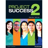 Project Success 2 Student Book with eText by Gaer, Susan; Lynn, Sarah, 9780132942386