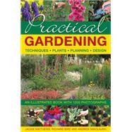 Practical Gardening by Matthews, Jackie; Bird, Richard; Mikolajski, Andrew, 9780754832386