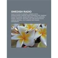Swedish Radio : Sveriges Radio, Swedish Broadcasting Commission, List of Radio Stations in Sweden, Radiotjänst I Kiruna by , 9781157142386