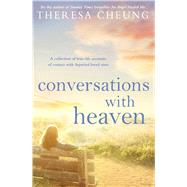 Conversations With Heaven by Cheung, Theresa, 9781471112386