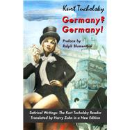 Germany? Germany! by Tucholsky, Kurt; Blumenthal, Ralph; Zohn, Harry, 9781935902386
