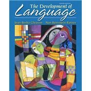 The Development of Language by Gleason, Jean Berko; Ratner, Nan Bernstein, 9780132612388