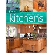 Ideas for Great Kitchens by Editors of Sunset Books, 9780376012388
