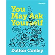 You May Ask Yourself by Conley, Dalton, 9780393602388