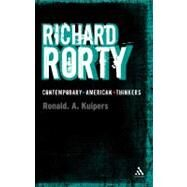 Richard Rorty by Kuipers, Ronald A., 9781441182388
