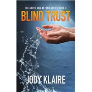 Blind Trust by Klaire, Jody, 9781939562388