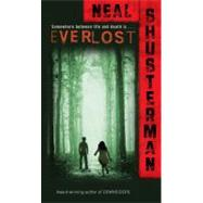 Everlost by Shusterman, Neal, 9780689872389