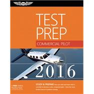 Commercial Pilot Test Prep 2016 by Unknown, 9781619542389