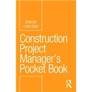 Construction Project Manager�s Pocket Book by Cartlidge; Duncan, 9780415732390