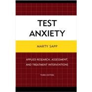 Test Anxiety by Sapp, Marty, 9780761862390