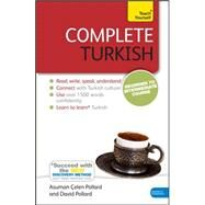 Complete Turkish Beginner to Intermediate Course by Pollard, Asuman Celen; Pollard, David, 9781444102390