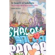 In Search Of Solutions: The Problem Of Religion And Conflict by Bennett, Clinton, 9781845532390