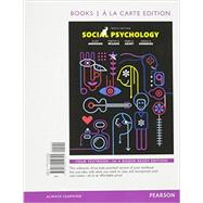Social Psychology, Books a la Carte Edition by Aronson, Elliot; Wilson, Timothy D.; Akert, Robin M., 9780134012391