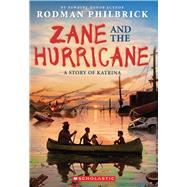 Zane and the Hurricane: A Story of Katrina A Story of Katrina by Philbrick, Rodman, 9780545342391