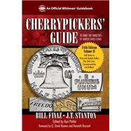 Cherrypickers' Guide to Rare Die Varieties of United States Coins by Fivaz, Bill; Stanton, J. T.; Pottter, Ken; Bowers, Q. David; Bressett, Kenneth, 9780794832391