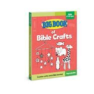 Big Book of Bible Crafts for Kids of All Ages by Cook, David C., 9780830772391