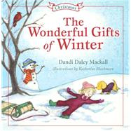 Wonderful Gifts of Winter by Mackall, Dandi; Blackmore, Katherine, 9781433682391