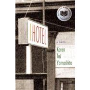 I Hotel by Yamashita, Karen Tei, 9781566892391