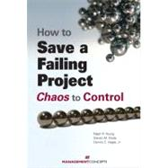 How to Save a Failing Project by YOUNG, RALPH R.BRADY, STEVE M., 9781567262391